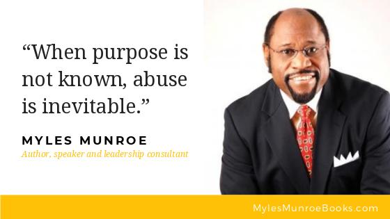 21 Myles Munroe Quotes On Purpose
